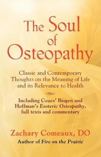 The Soul of Osteopathy