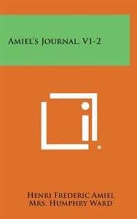 Amiel's Journal, V1-2