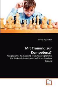Mit Training Zur Kompetenz?