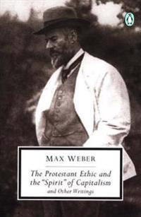 Protestant Ethic and Other Writings