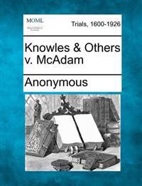 Knowles & Others V. McAdam