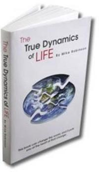 The True Dynamics of Life
