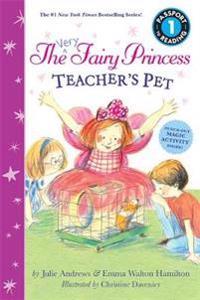 The Very Fairy Princess: Teacher's Pet
