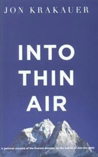 Into thin air - a personal account of the everest disaster