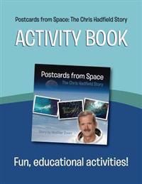 Postcards from Space: The Chris Hadfield Story: Activity Book