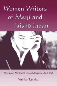 Women Writers of Meiji and Taisho Japan