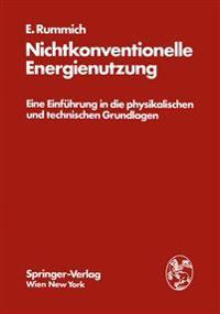 Nichtkonventionelle Energienutzung