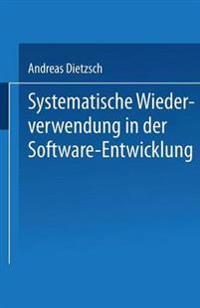 Systematische Wiederverwendung in Der Software-entwicklung
