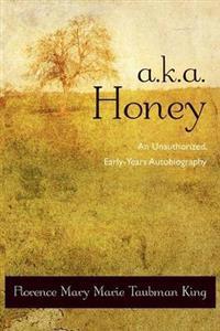 A.k.a. Honey
