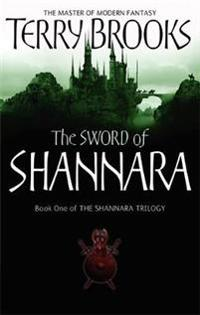 Sword of shannara - the first novel of the original shannara trilogy