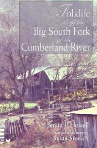 Folklife Along the Big South Fork of the Cumberland River