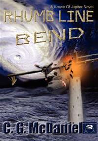 Rhumb Line Bend:a Krewe of Jupiter Novel