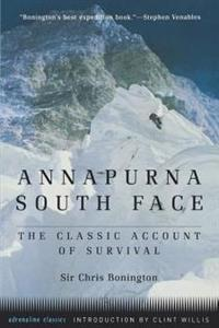 Annapurna South Face : the Classic Account of Survival