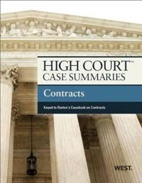 High Court Case Summaries on Contracts Keyed to Burton