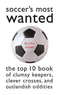 Soccer's Most Wanted