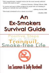 An Ex-Smokers Survival Guide