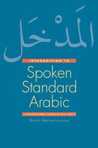 Introduction to Spoken Standard Arabic