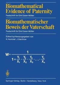 Biomathematical Evidence of Paternity / Biomathematischer Beweis der Vaterschaft