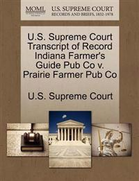 U.S. Supreme Court Transcript of Record Indiana Farmer's Guide Pub Co V. Prairie Farmer Pub Co