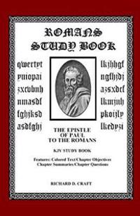 Romans Study Book: The Epistle to the Romans KJV Study Book