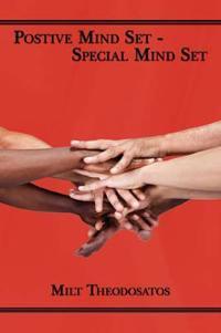 Postive Mind Set - Special Mind Set