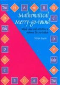 Mathematical Merry-Go-Round: Whole Class Oral Activities to Enhance the Curriculum