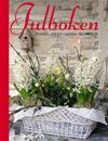 Julboken : pyssel, pynt, godis, blommor