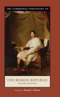 The Cambridge Companion to the Roman Republic