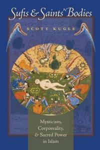 Sufis & Saints' Bodies