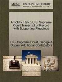 Arnold V. Hatch U.S. Supreme Court Transcript of Record with Supporting Pleadings