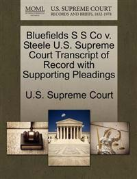 Bluefields S S Co V. Steele U.S. Supreme Court Transcript of Record with Supporting Pleadings