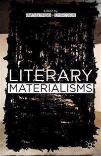 Literary Materialisms