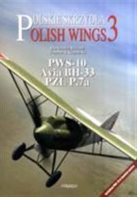 Pws 10, Avia Bh 33, Pzl P.7a