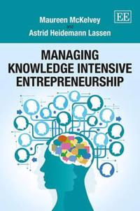 Managing Knowledge Intensive Entrepreneurship