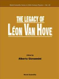 The Legacy of Leon Van Hove