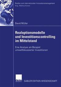 Realoptionsmodelle Und Investitionscontrolling Im Mittelstand