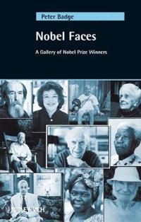 Nobel Faces: A Gallery of Nobel Prize Winners