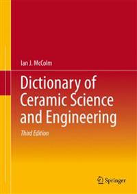 Dictionary of Ceramic Science and Engineering