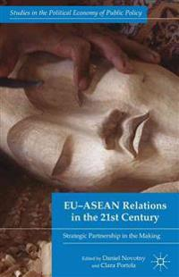 EU-ASEAN Relations in the 21st Century