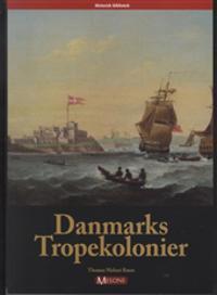 Danmarks Tropekolonier