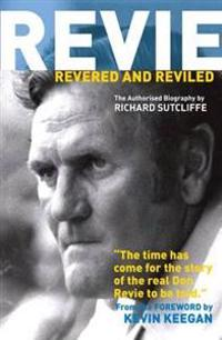 Revie Revered and Reviled