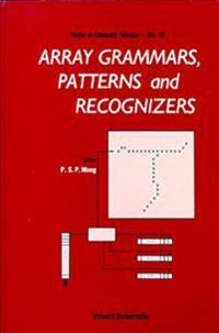 Array Grammars, Patterns and Recognizers