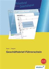 Geschäftsbrief-Führerschein. Schülerbuch