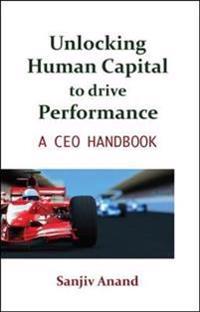 Unlocking Human Capital to Drive Performance
