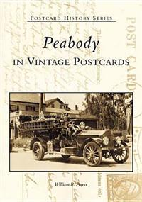 Peabody in Vintage Postcards