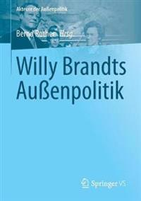 Willy Brandts Auenpolitik