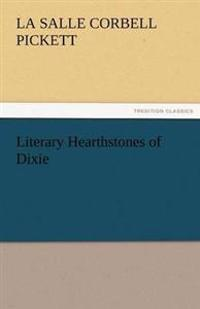 Literary Hearthstones of Dixie