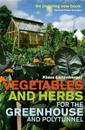 Vegetables and herbs for the greenhouse and polytunnel