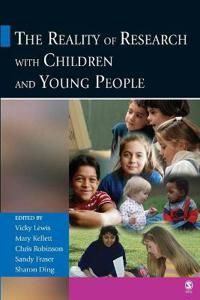 The Reality of Research With Children and Young People