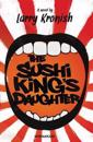 The Sushi King's Daughter